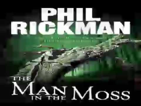 The Man in the Moss Audiobooks #1 by Phil Rickman