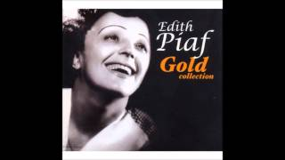 Edith Piaf -Golden Collection - FULL ALBUM - FREE DOWNLOAD!