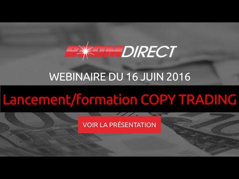 WEBINAIRE Boom Direct du 16 juin 2016 - LANCEMENT / FORMATION COPY TRADING | BOOMDIRECT V3