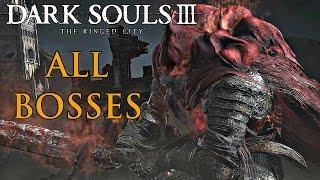 Dark Souls 3 Ringed City - All Bosses / All Boss Fights