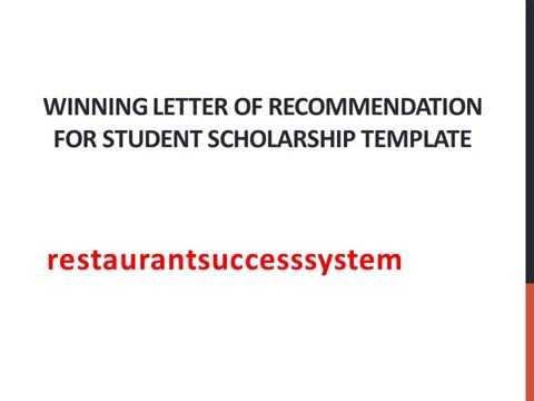 Winning letter of recommendation for student scholarship template sample