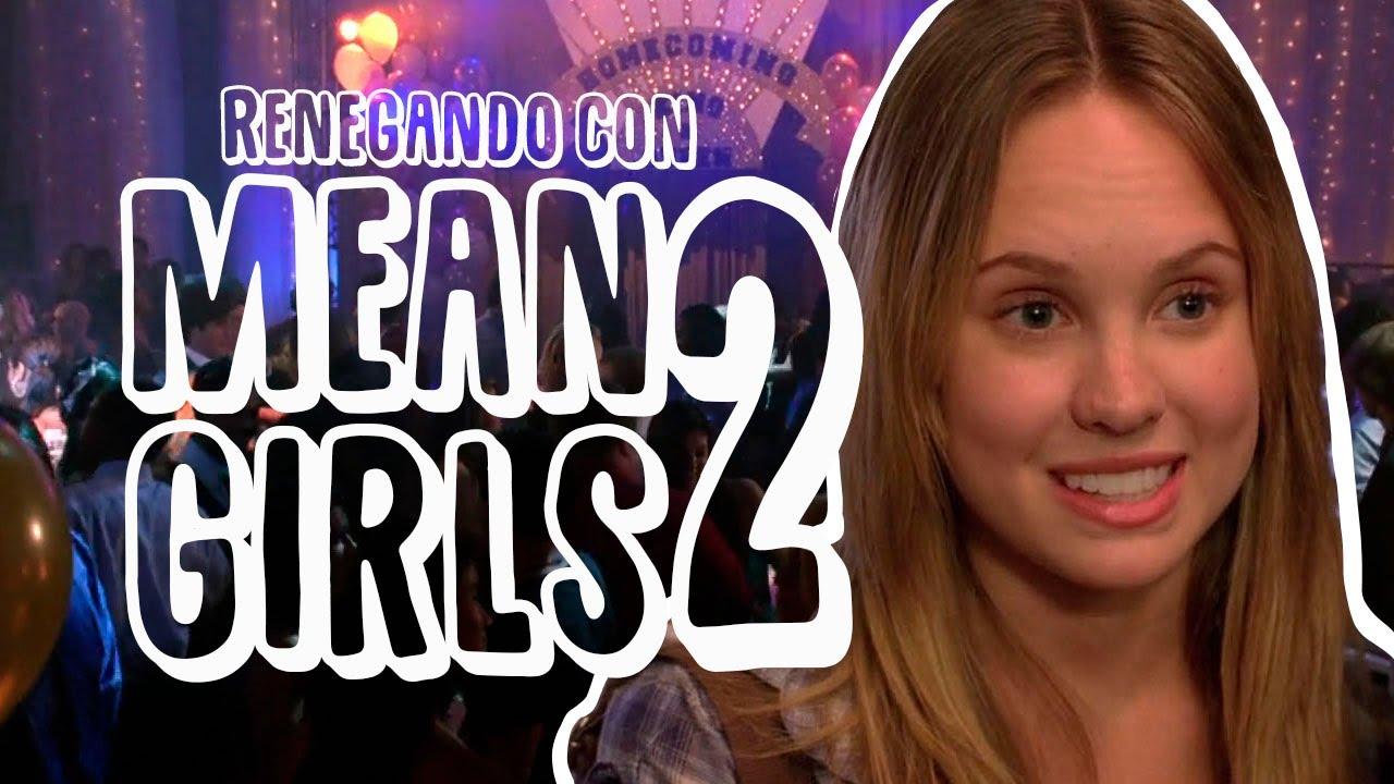 Download Renegando con Mean Girls 2   Resumen, crítica y opinión.