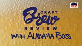 "Alabama Boss Returns for a Second Season of ""Craft Brew Review"""