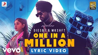 Diesby; MKSHFT DIESBY & MKSHFT One In a Million Official Lyric | Filtr Fresh