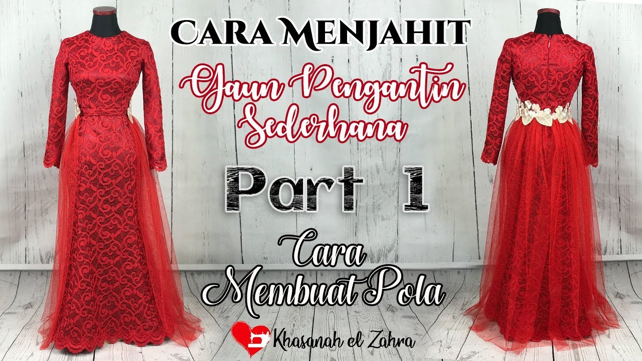 Cara membuat pola gaun pengantin sederhana/How to sew simple wedding