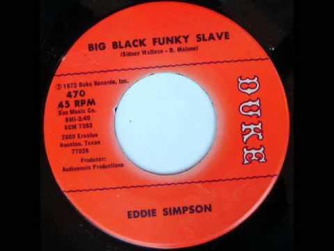 Eddie Simpson Big Black Funky Slave Lovin Season