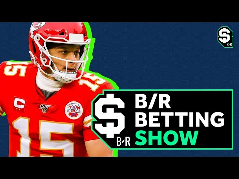 NFL Super Bowl Betting Advice | B/R Betting Show