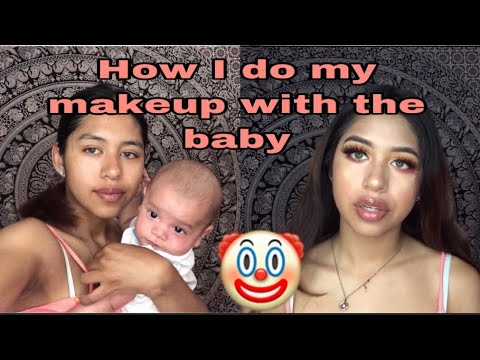 How I do my makeup with a baby thumbnail