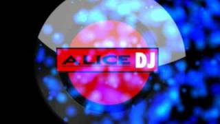 Alice Deejay - Will I Ever (Pippo Extended)