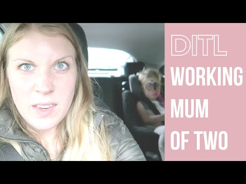 DITL WORKING MUM/MOM OF TWO