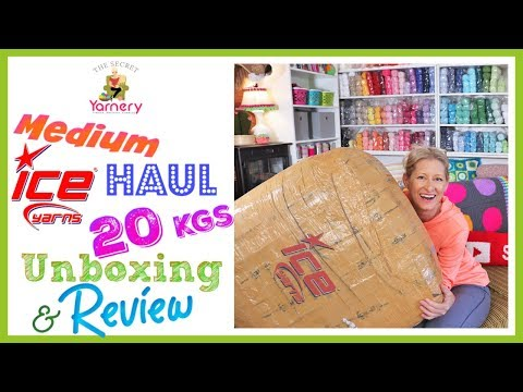 20kgs Ice Yarns Haul, Unboxing & Yarn Review