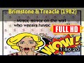 [ [R3V1EW M0V1E] ] No.35 #Brimstone & Treacle (1982) #The5294nunsu