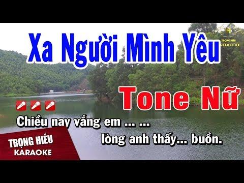 Karaoke Xa Người Mình Yêu Tone Nữ Nhạc Sống | Trọng Hiếu