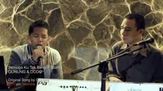 Gunung & Dodo - Semoga Ku Tak Benci Padamu ( Live Performance )
