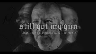 Slaine - Still Got My Gun feat. Vinnie Paz, ILL Bill And Rite Hook (Lyric Video)