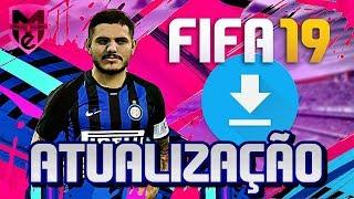 FIFA 19 - NOVA GAMEPLAY + MAIS NOVAS FACES - NOVA ATUALIZAÇÃO (XONE/PS4/PC/PS3/X360)