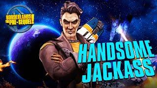 HANDSOME JACKASS - #BORDERLANDS THE PRE-SEQUEL LET'S PLAY Ep. 1