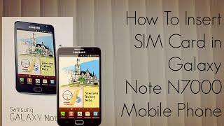 How to Insert SIM Card Galaxy Note N7000 Mobile Phone - PhoneRadar