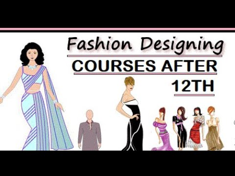 Top Fashion Courses After 12th Career Job Opportunities Salary Scope Know Full Information Youtube