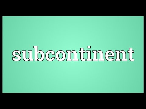 Subcontinent Meaning
