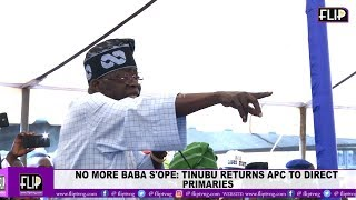 NO MORE BABA S'OPE: TINUBU RETURNS APC TO DIRECT PRIMARIES