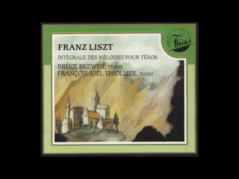 "Bruce Brewer ""O Lieb"" Liszt tenor songs"