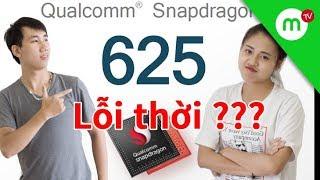 Trả lời #33 Có nên mua điện thoại Xiaomi, Chip Snapdragon 625 bao giờ lỗi thời ??? | MANGOTV