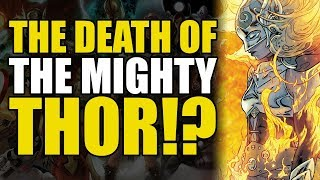 The Death Of The Mighty Thor (The Mighty Thor Legacy Vol 1)
