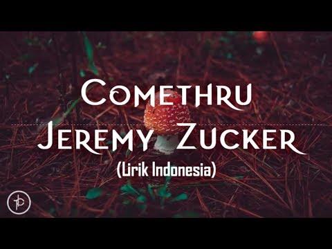 Jeremy Zucker - Comethru (Lirik dan Arti | Terjemahan)
