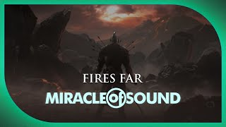 Repeat youtube video DARK SOULS SONG - Fires Far by Miracle Of Sound