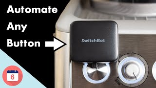 How to Automate Any Button with SwitchBot
