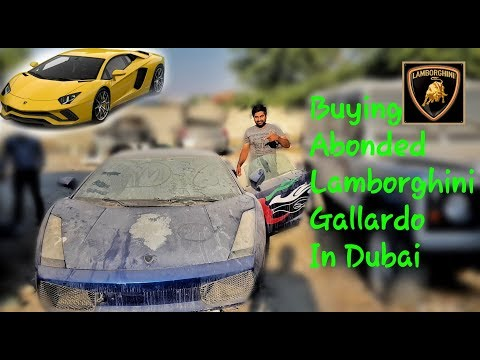 Buying A Abandoned Lamborghini  In Dubai