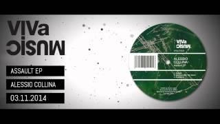 VIVALTD039 /// Alessio Collina - Assault EP