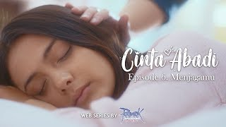 CINTA ABADI Eps 6 (Final Episode): MENJAGAMU, Feat. Amanda Rawles, Brandon Salim, Shandy William