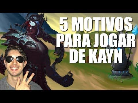 5 MOTIVOS PARA VOCÊ JOGAR DE KAYN