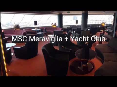 MSC Meraviglia + Yacht Club