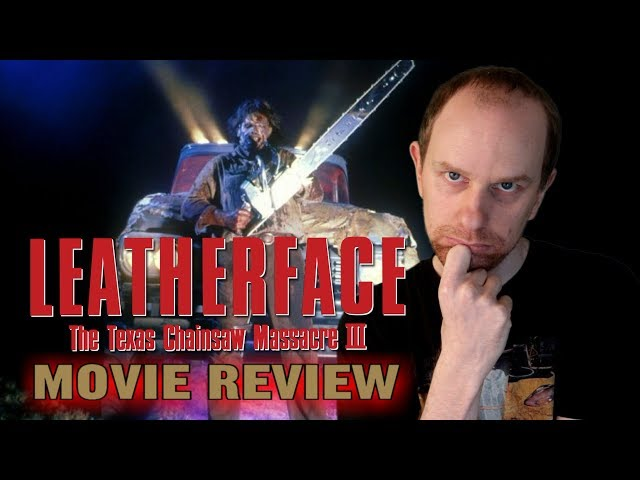 Leatherface: Texas Chainsaw Massacre 3 (1990) movie review