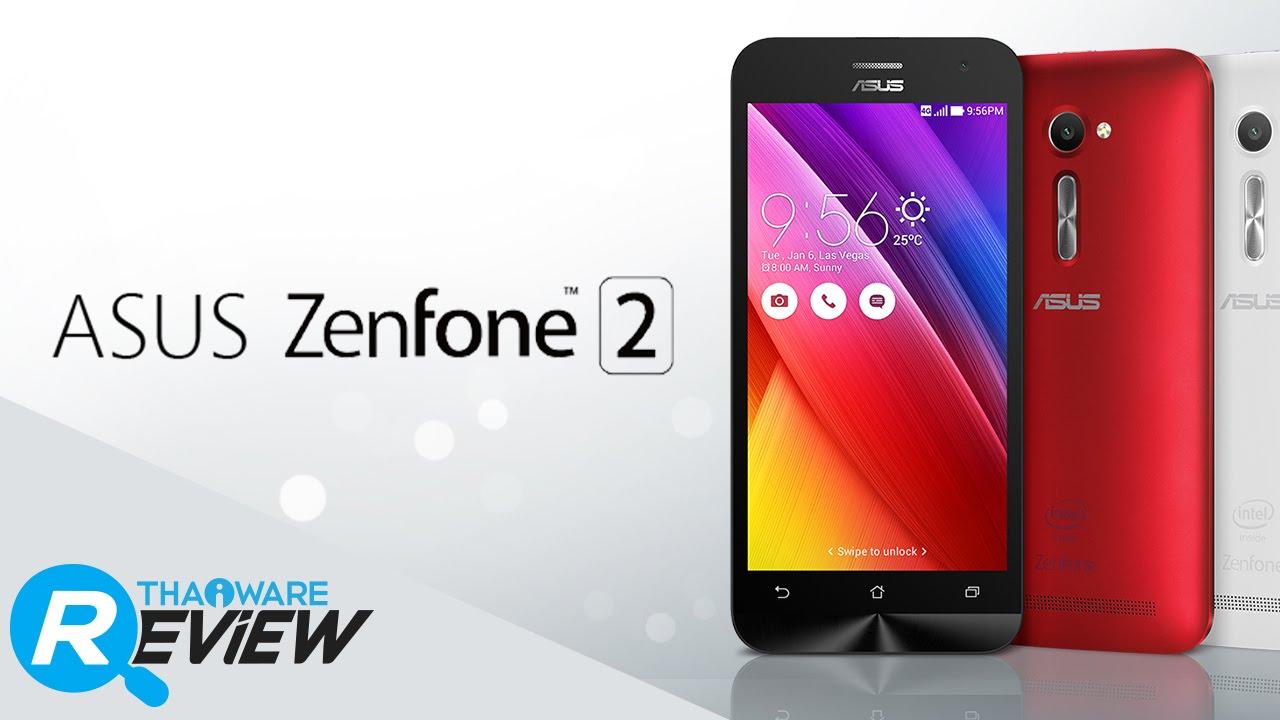 รีวิว Asus Zenfone 2 สมาร์ทโฟนเรือธง Asus ปี 2015 ที่ ...
