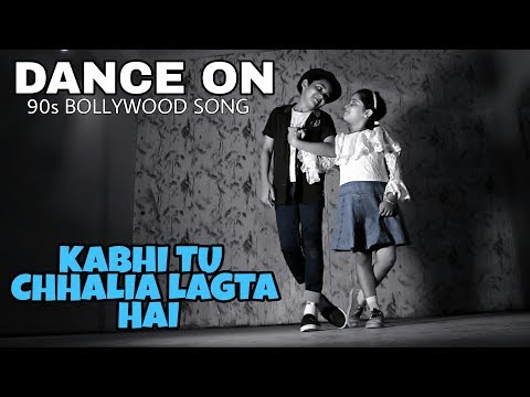 Duet Dance on 90s Bollywood song-KABHI TU CHHALIA LAGTA HAi ll Salman Khan ll Mr. Blaze Choreography