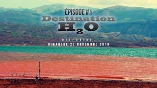 "Destination H2O #1 ""Bin El Ouidane"""