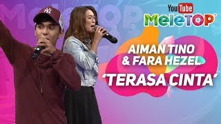 Aiman Tino & Fara Hezel - Terasa Cinta | Persembahan LIVE MeleTOP
