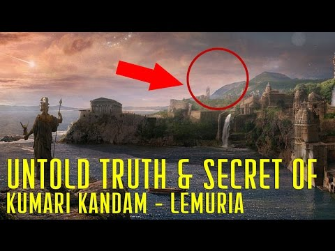 Kumari Kandam Untold Truth and Its Secret Lemuria