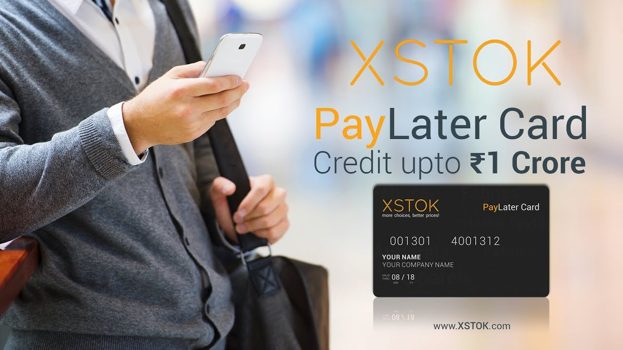 Pay Later Card | XSTOK | Get Interest free Business Credit - YouTube