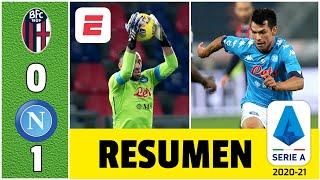 Bologna 0-1 Napoli. Gran servicio de Chucky Lozano para gol de la victoria. Ospina figura | Serie A