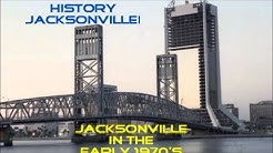 Jacksonville in The Early 1970s - Jacksonville History