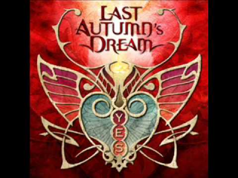 LAST AUTUMN'S DREAM - The sound of a heartbreak