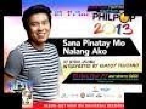 Kimpoy Feliciano - Sana Pinatay Mo Na Lang Ako (Philpop 2013 Teaser)