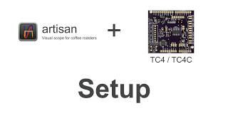 Artisan Roaster Scope -  Setup for TC4