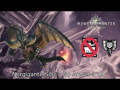 "MHWorld: Nergigante Charge Blade Solo [No Armor] 2'49""23"
