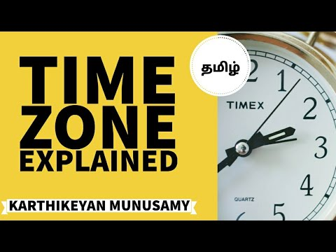 Time Zone Explained - GMT And UTC (Tamil)